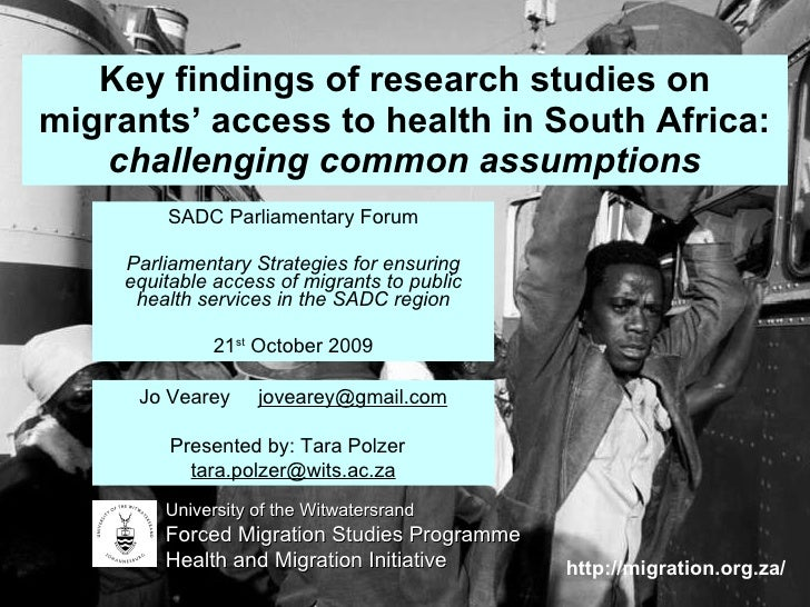 Key findings of research studies on migrants' access to health in South Africa:challenging common assumptions