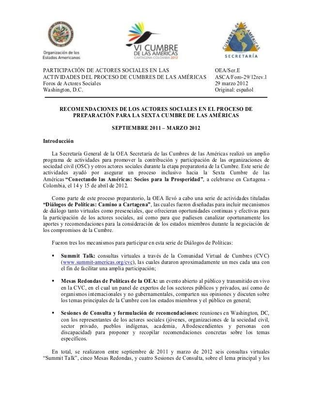 - 1 -PARTICIPACIÓN DE ACTORES SOCIALES EN LAS OEA/Ser.EACTIVIDADES DEL PROCESO DE CUMBRES DE LAS AMÉRICAS ASCA/Foro-29/12r...