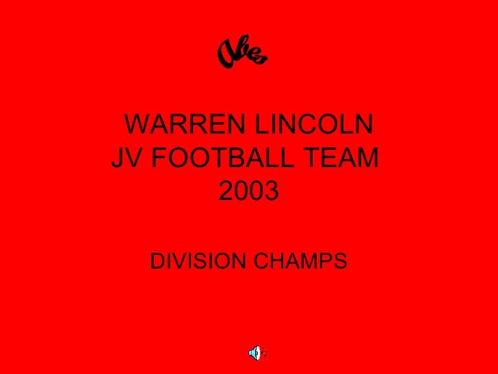 WARREN LINCOLN JV FOOTBALL TEAM  2003 DIVISION CHAMPS Abes
