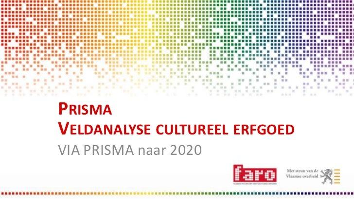 Het Groot Onderhoud | VIA PRISMA naar 2020