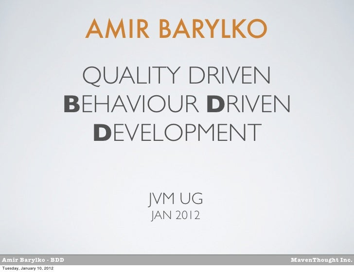 AMIR BARYLKO                             QUALITY DRIVEN                            BEHAVIOUR DRIVEN                       ...