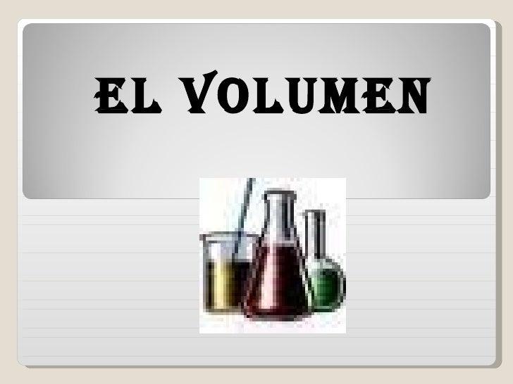 EL VOLUMEN