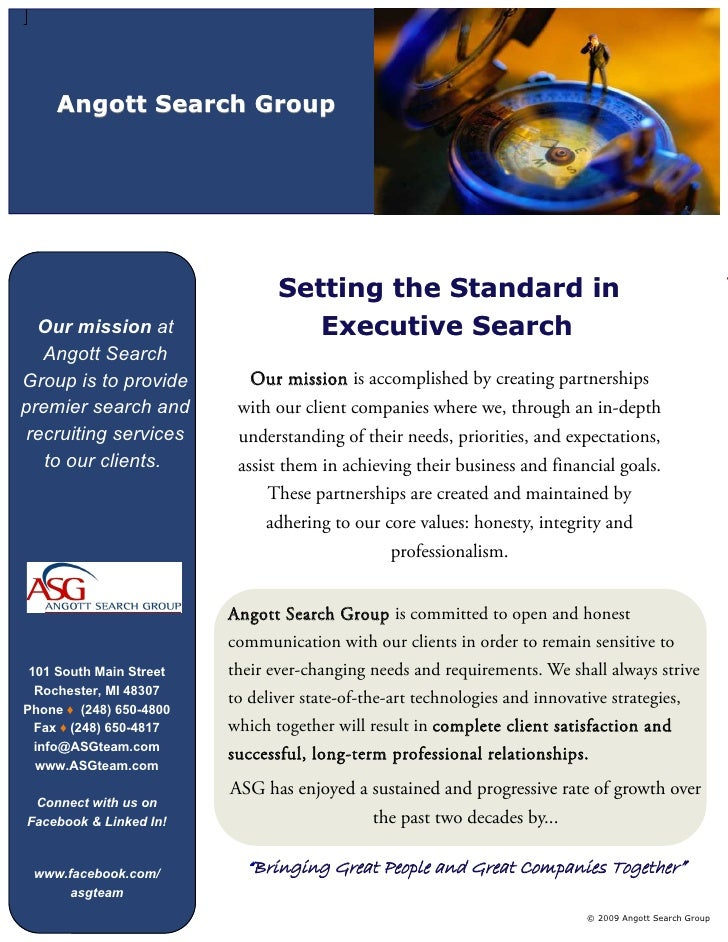 Angott Search Group                                     Setting the Standard in                                           ...