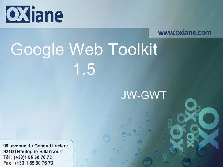 Google Web Toolkit 1.5 JW-GWT