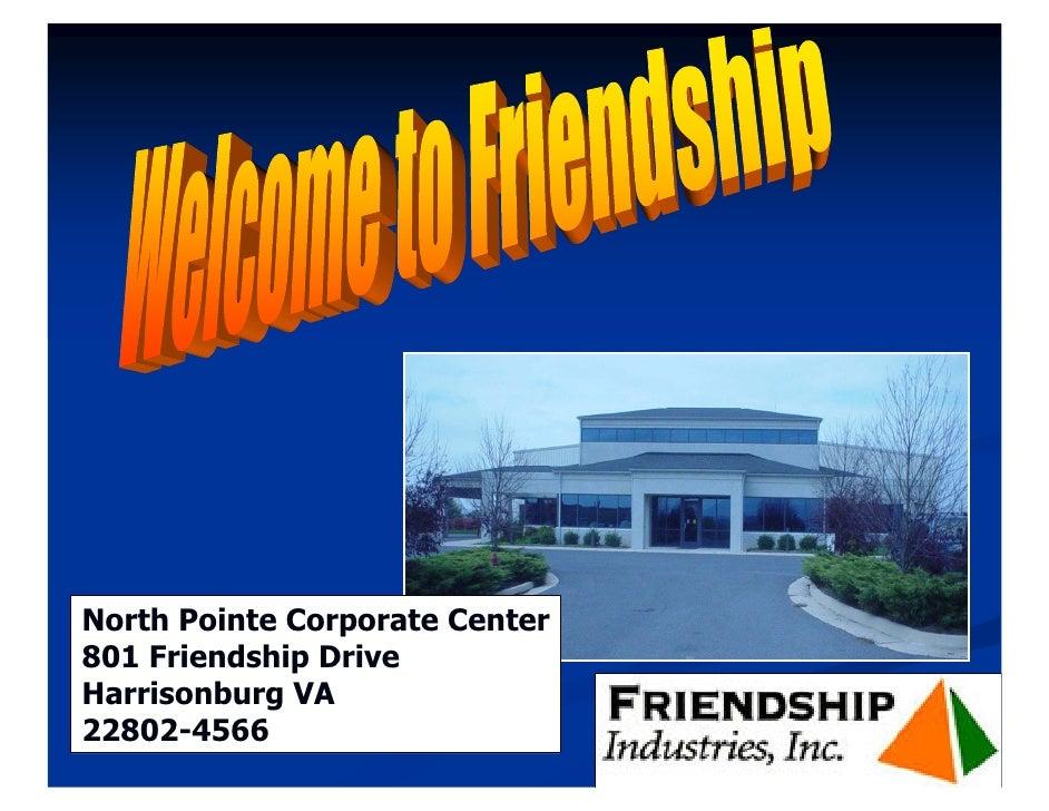 North Pointe Corporate Center 801 Friendship Drive Harrisonburg VA 22802-4566