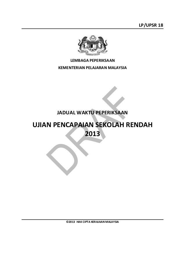 Jadual waktu peperiksaan upsr 2013 calon biasa