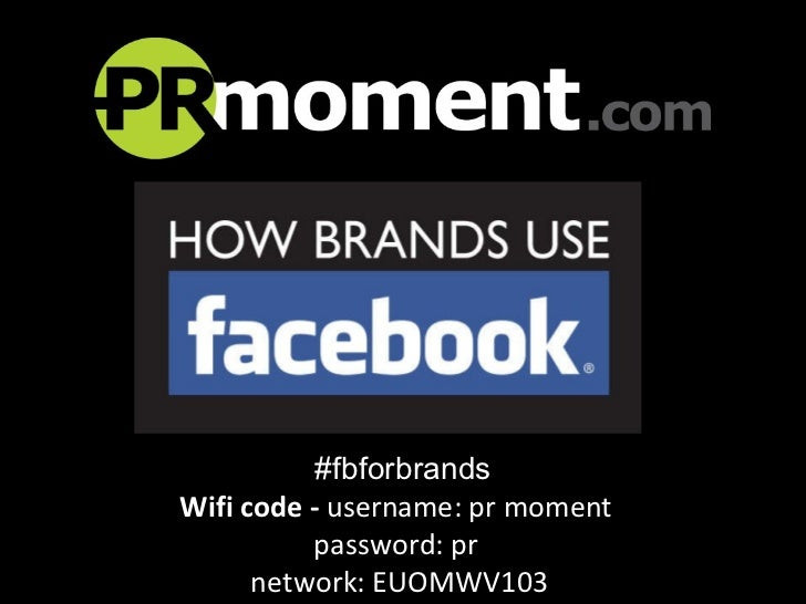 Why do brands use Facebook?
