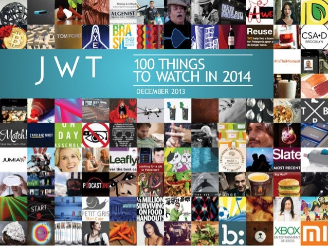 JWT: 100 Things to Watch in 2014
