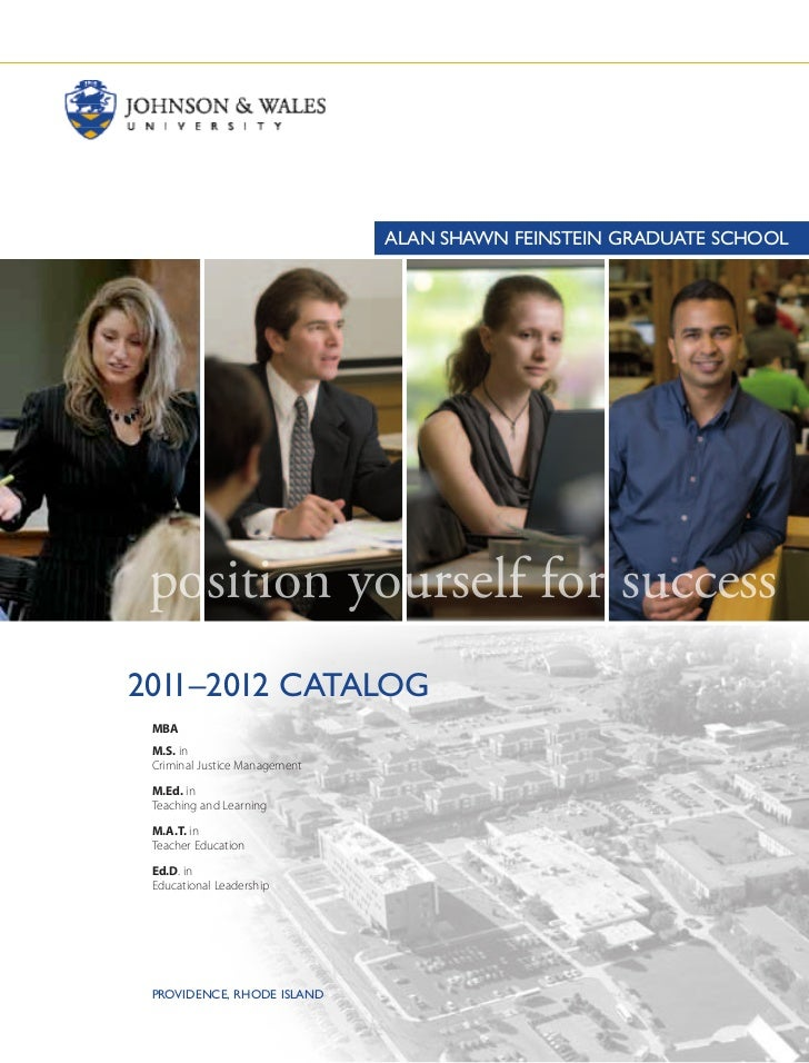AlAN SHAwN FEINSTEIN GRADuATE SCHOOl        position yourself for success2011–2012 CATAlOG	       MBA	       M.S. in	     ...