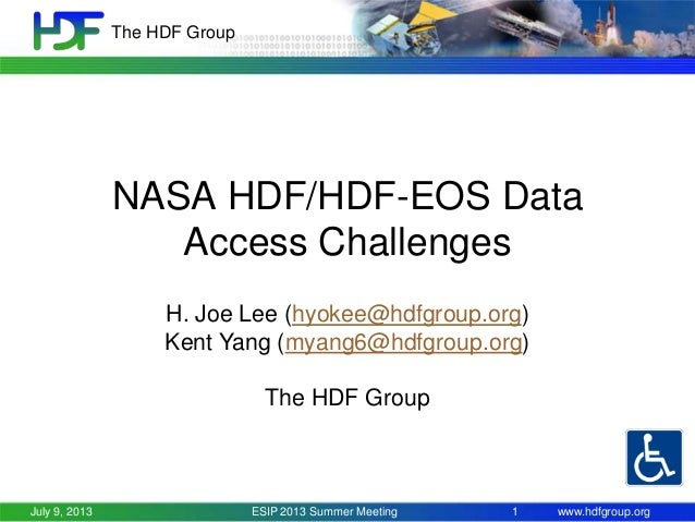 NASA HDF/HDF-EOS Data Access Challenges