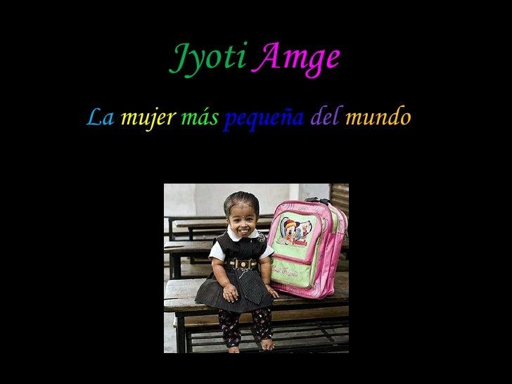 Jyoti   Amge La   mujer   más   pequeña   del   mundo