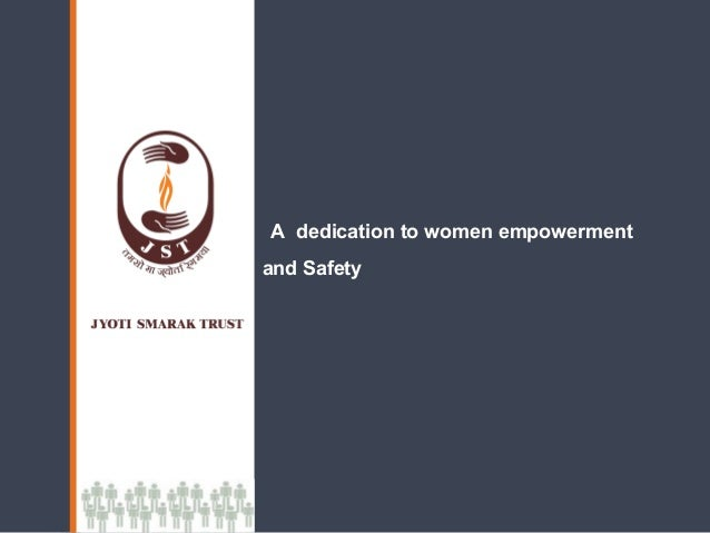 A dedication to women empowermentand Safety