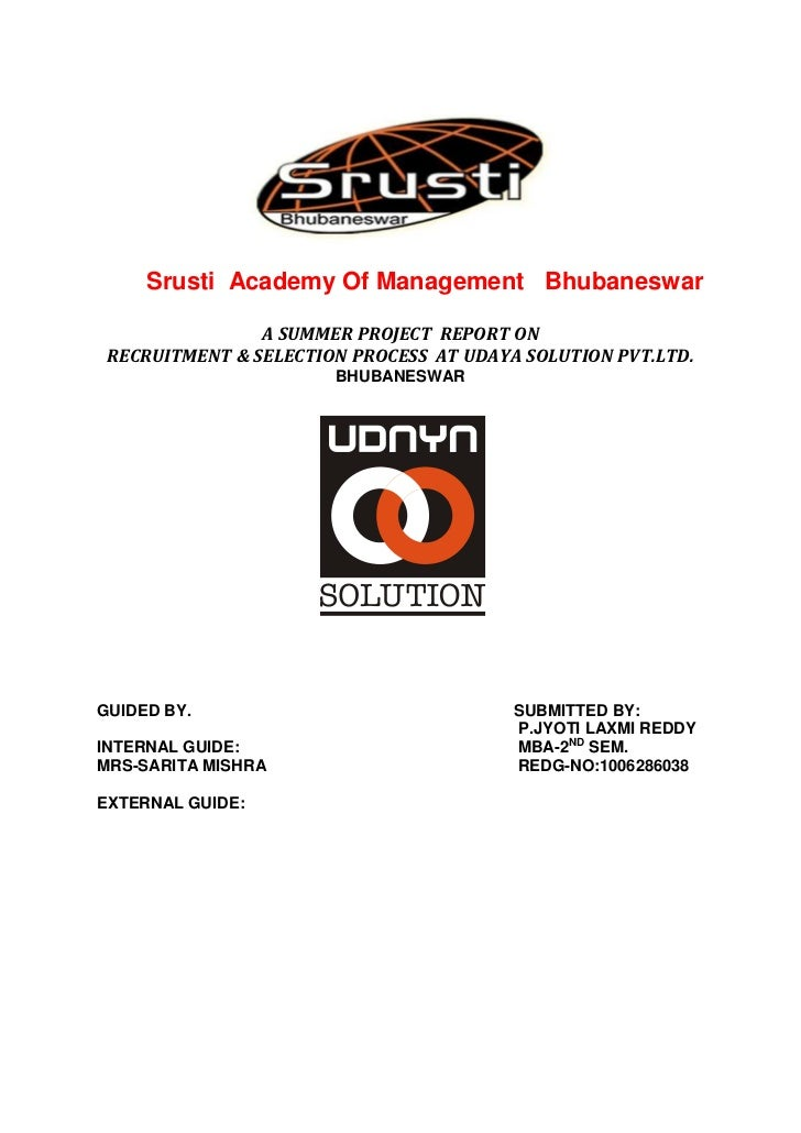 Srusti Academy Of Management Bhubaneswar                A SUMMER PROJECT REPORT ON RECRUITMENT & SELECTION PROCESS AT UDAY...