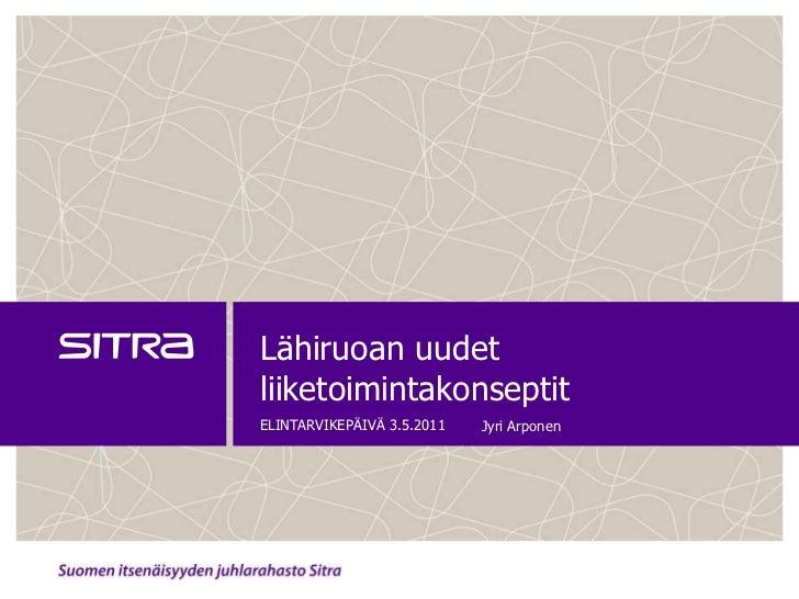 Jyri Arponen: Elintarvikepäivä 3.5.2011