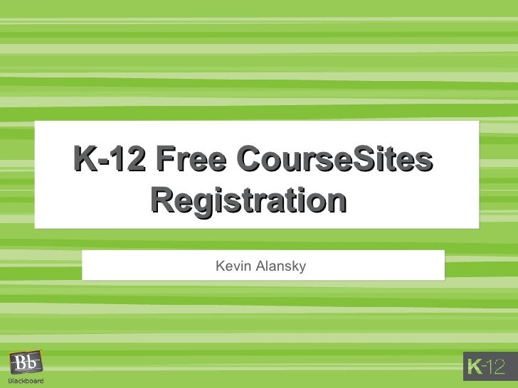 K 12 Course Sites Course Registration