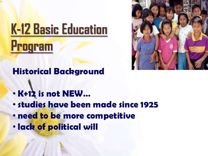 k 12 basic education program reaction paper A reaction paper regarding the proposed k-12 education in the philippines the k-12 education program by the department of education, said to refurbish the basic and secondary education.