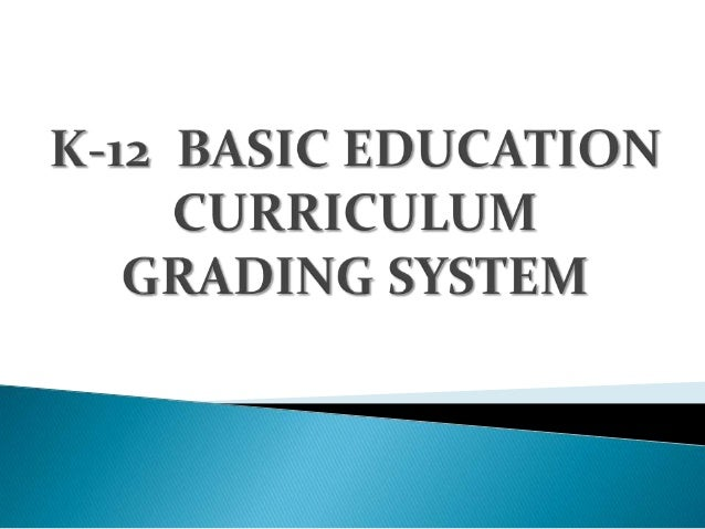MS K-12 Grading System