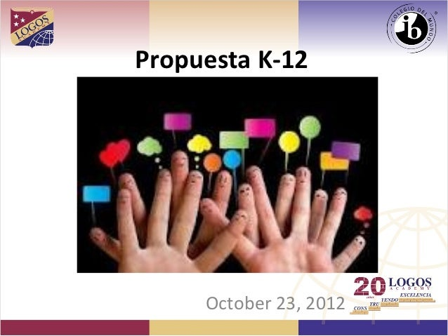 K 12 proposal oct 23, 2012