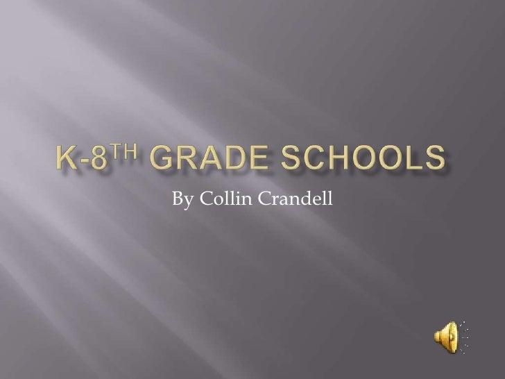 K 8th Grade Schools With Sound