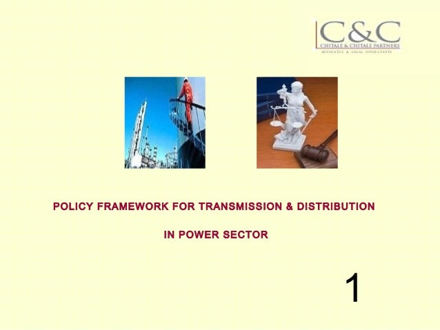 K a-sivaram-chitale-policy-framework-for-transmission-distribution