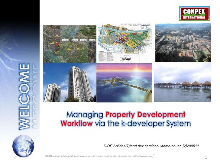 K-DEV-slides(7)land dev seminar-+demo-chuan [2]200511 ©2011, conpex solutions sdn bhd/ www.projectsitetracker.com [member ...