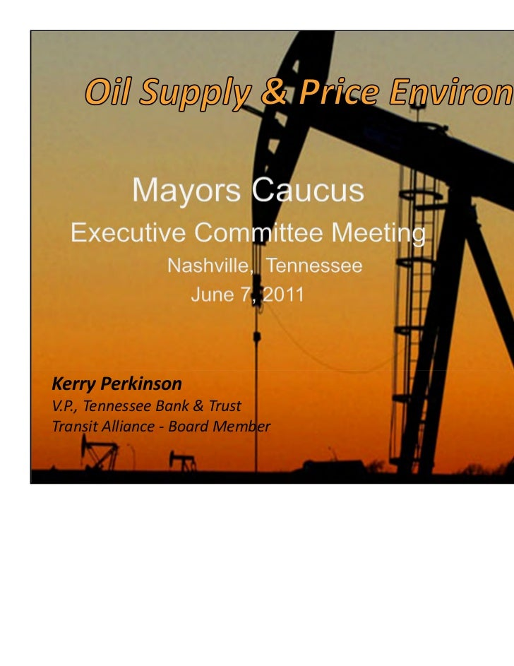 Oil Supply & Price Environment
