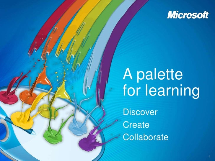 A palettefor learning<br />Discover  CreateCollaborate<br />1<br />