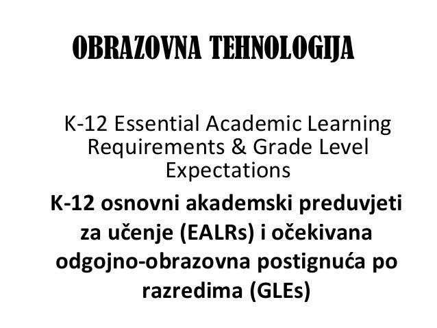 K-12osnovniakademskipreduvjeti zaučenje(EALRs)iočekivana odgojno-obrazovnapostignućapo razredima(GLEs)  K-...