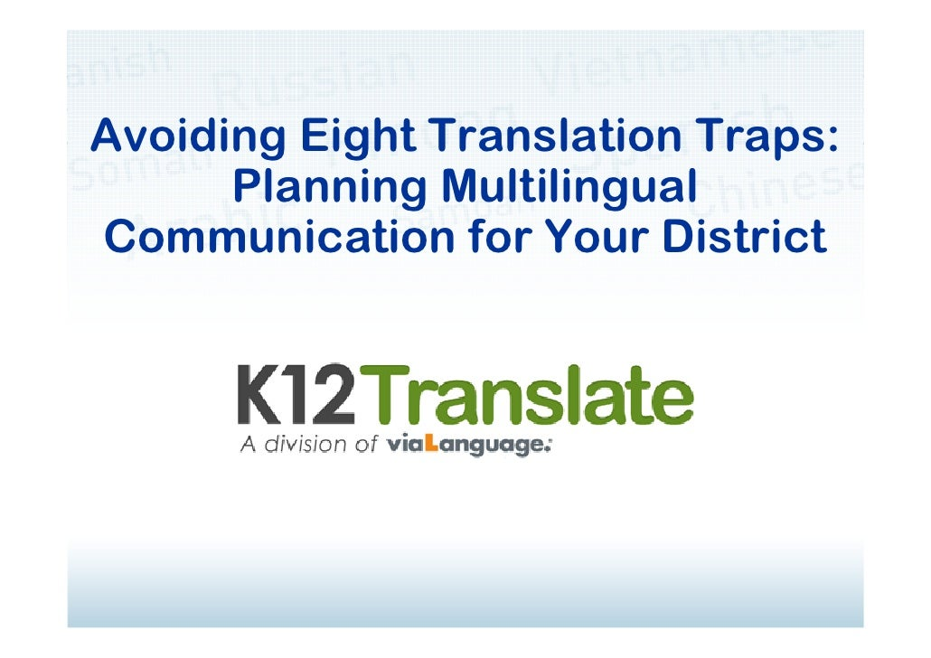 Avoiding Eight Translation Traps: Planning Multilingual Communication for Your District