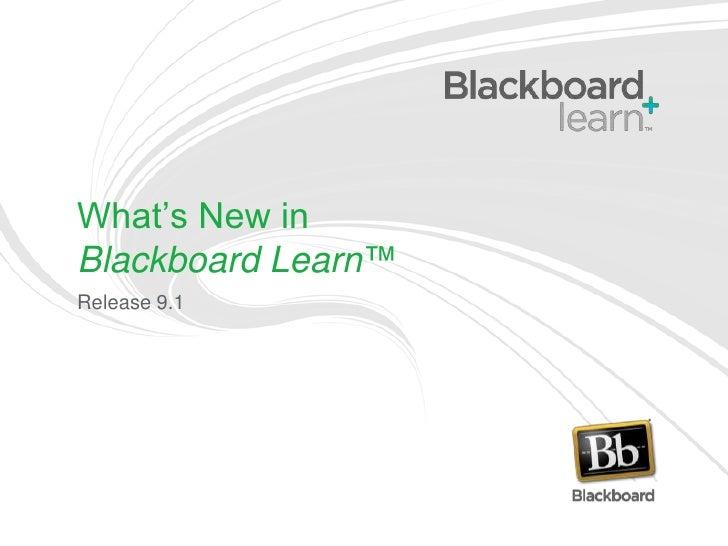 What's New in Blackboard Learn, Release 9.1 for K-12