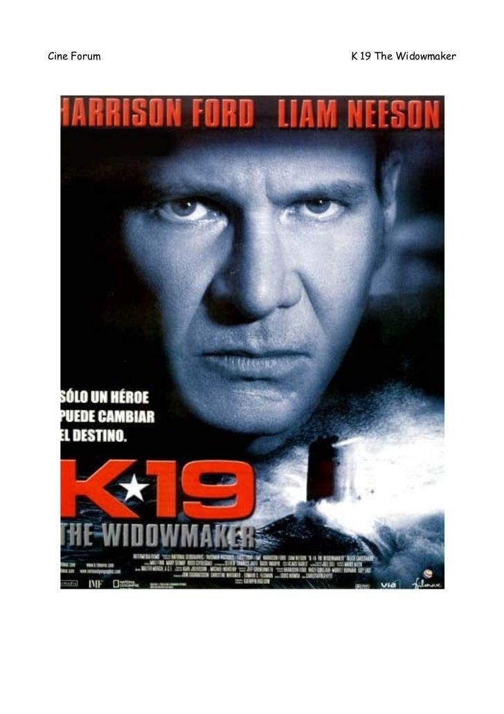 Cine Forum   K 19 The Widowmaker