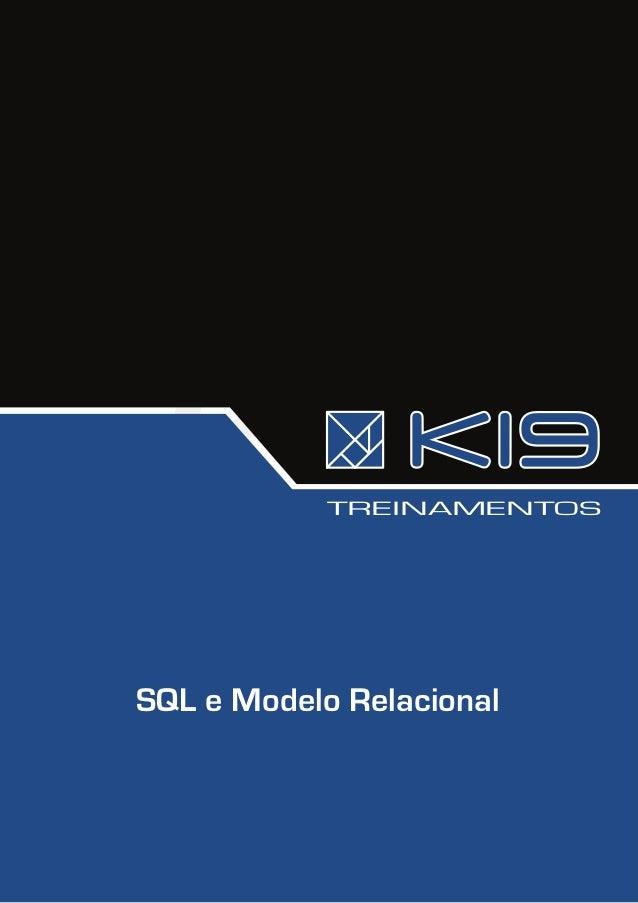 K19 k03-sql-e-modelo-relacional