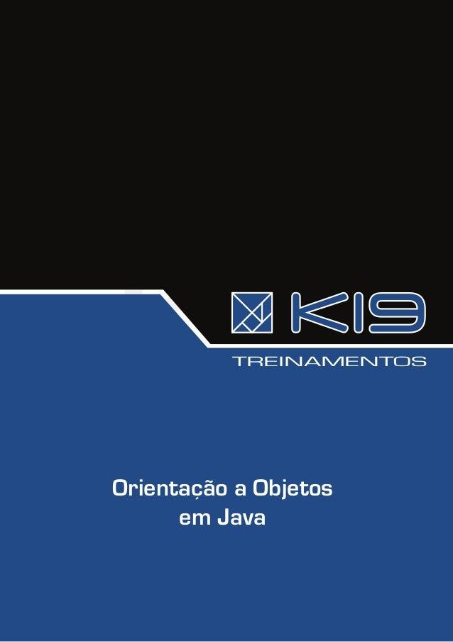 TREINAMENTOSOrientação a Objetos      em Java