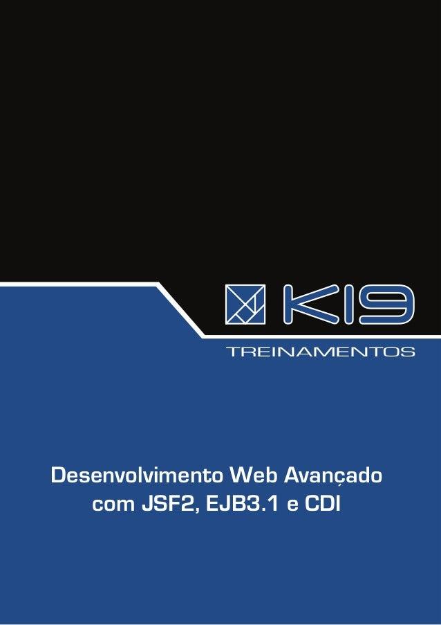 TREINAMENTOSDesenvolvimento Web Avançado   com JSF2, EJB3.1 e CDI