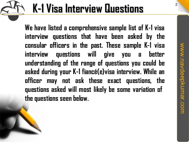 k1 visa interview questions