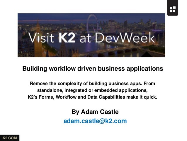K2.COM Building workflow driven business applications Remove the complexity of building business apps. From standalone, in...