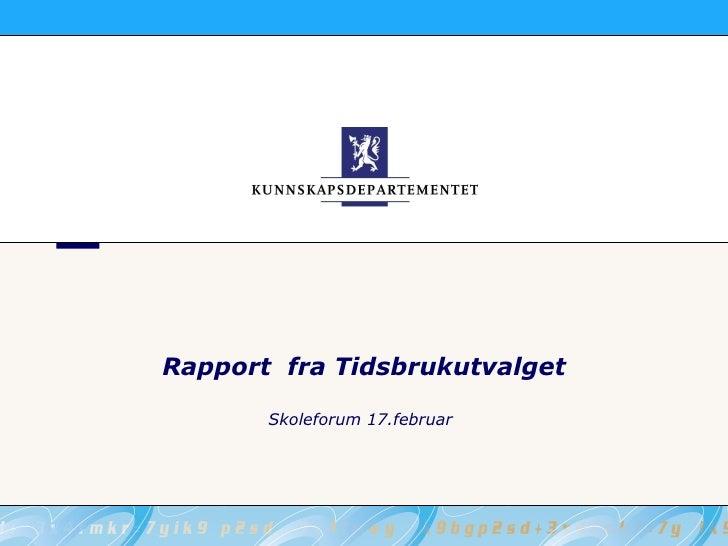K2   Klasseledelse   Tidsbrukutvalget, Ulla Linnea Werner