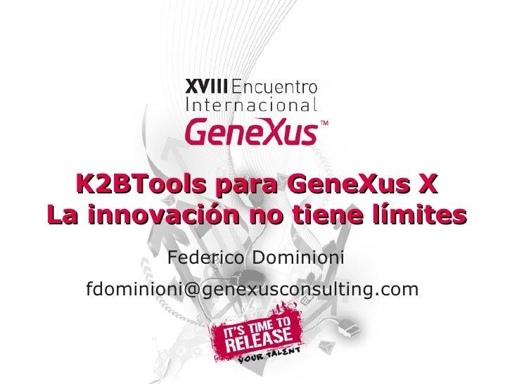 K2B Tools Para GeneXus X