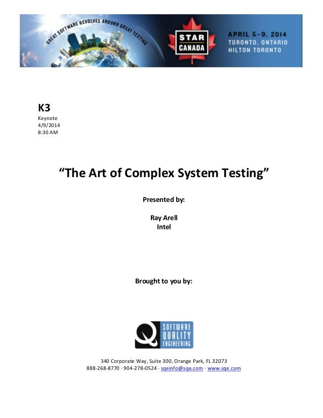The Art of Complex System Testing