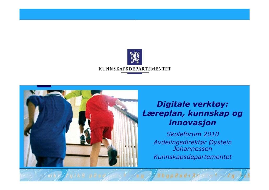 K3   Digital Skole   øYstein Johannesen, Kd