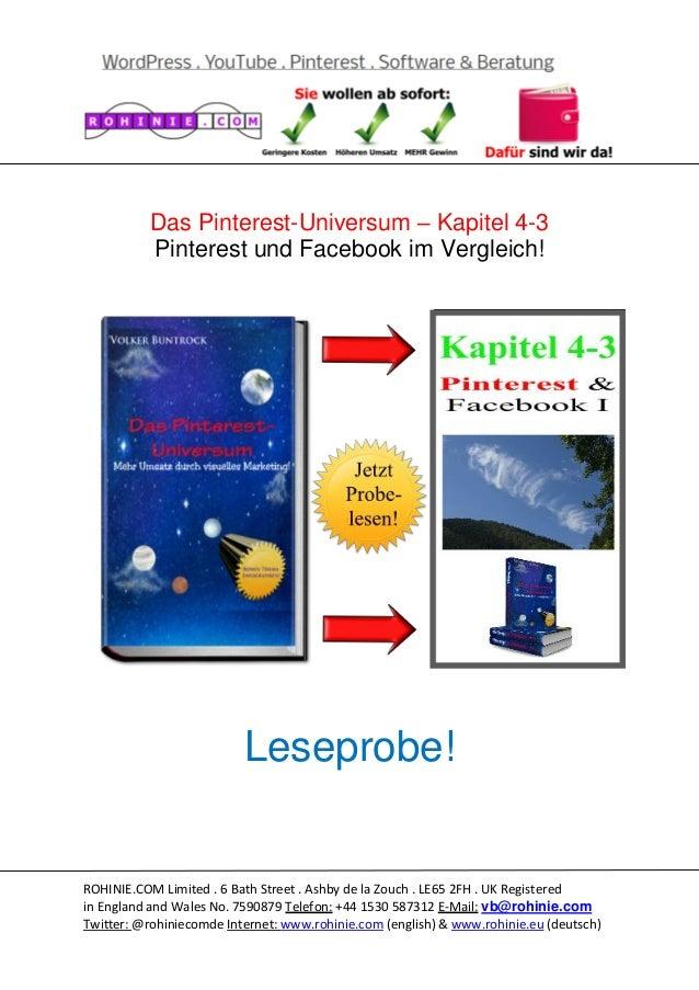 Das Pinterest-Universum – Kapitel 4-3 Pinterest und Facebook im Vergleich!  Leseprobe!  ROHINIE.COM Limited . 6 Bath Stree...