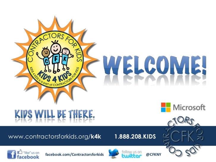 Contractors For Kids - Kids 4 Kids Kick Off