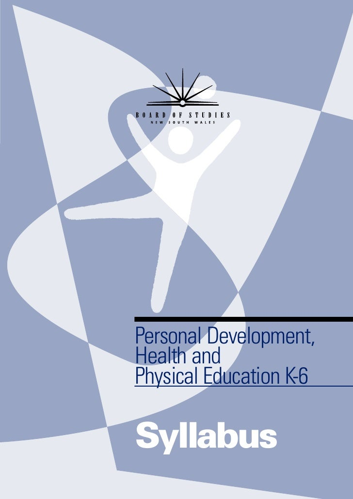 Personal Development,Health andPhysical Education K-6Syllabus