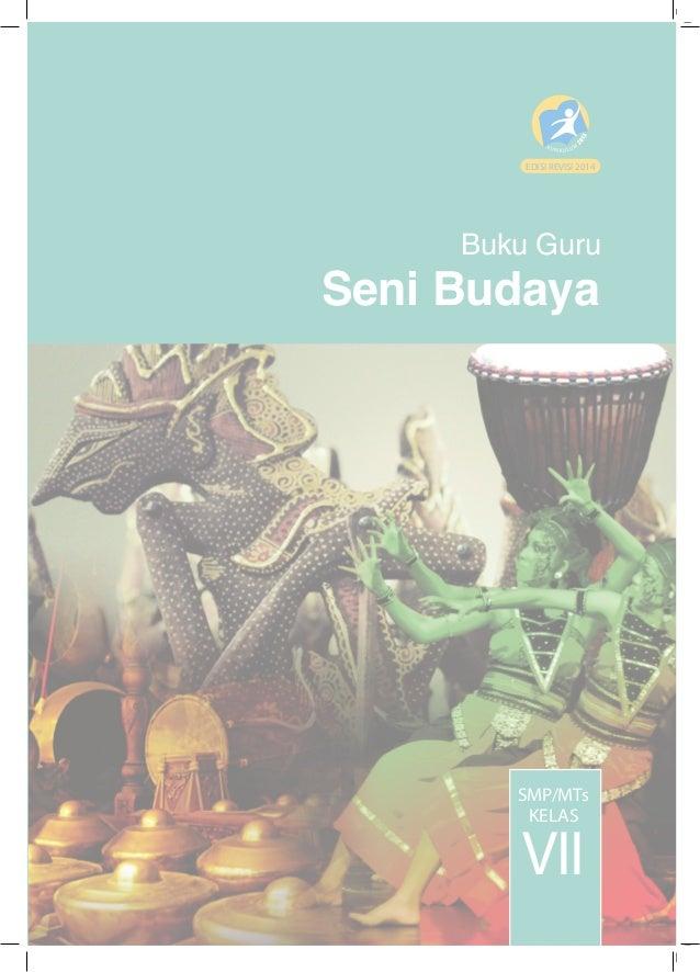 Buku Guru seni budaya Kelas VII SMP Kurikulum 2013