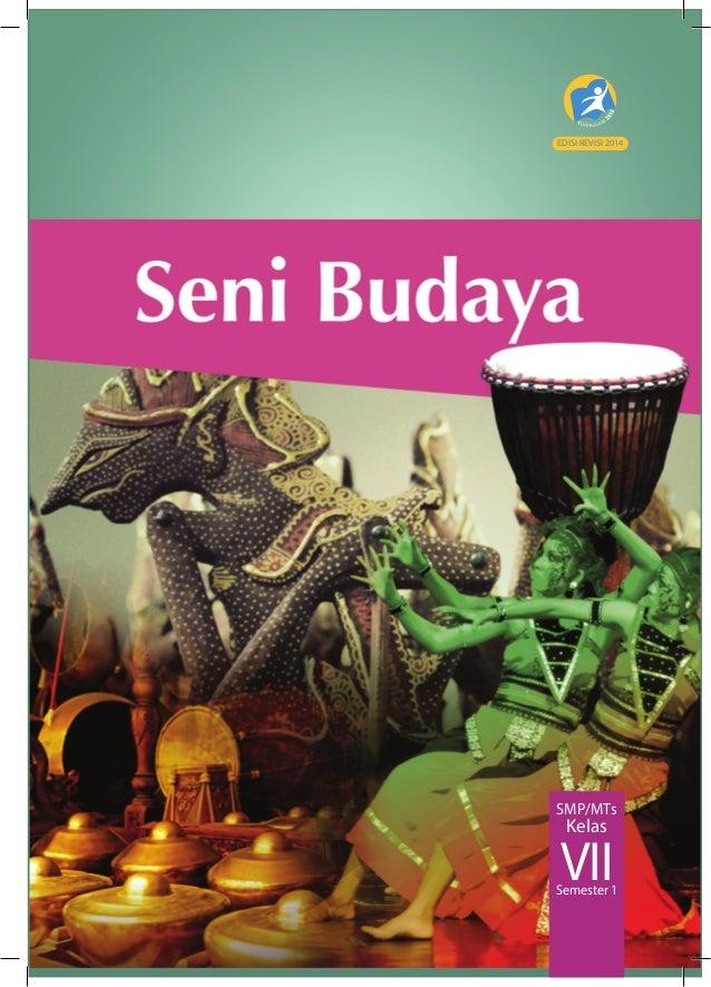 Buku Siswa Seni Budaya Kelas VII SMP Kurikulum 2013
