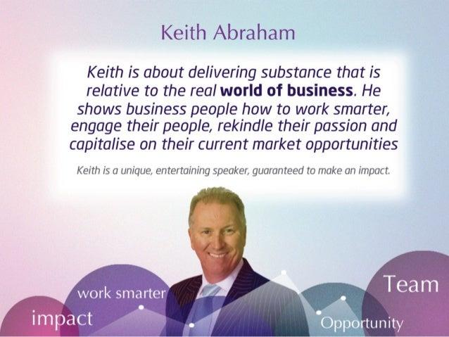 Kieth Abraham Inspirational People