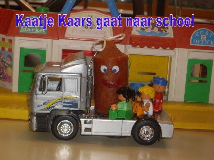 Kaatje Kaars gaat naar school.