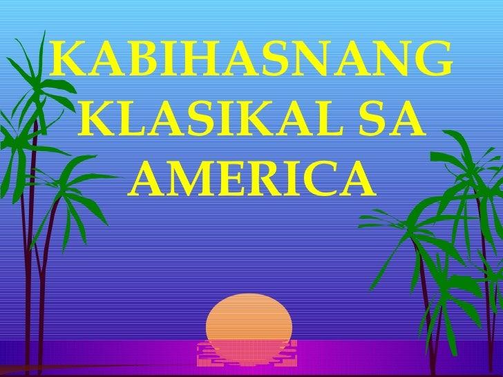KABIHASNANG KLASIKAL SA  AMERICA