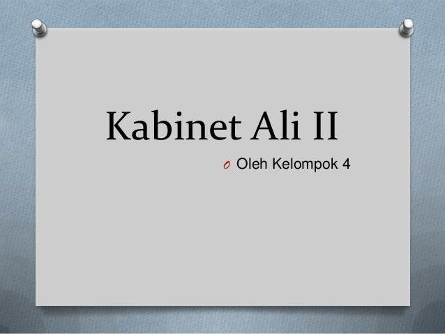 Kabinet Ali IIO Oleh Kelompok 4