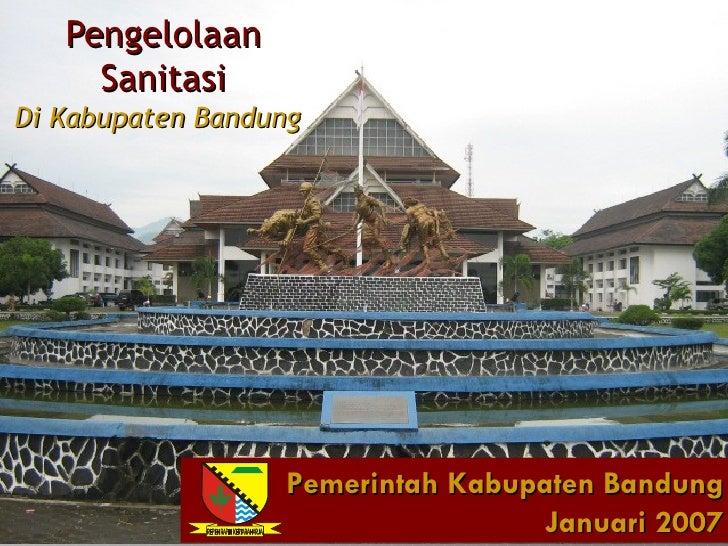 Pengelolaan     SanitasiDi Kabupaten Bandung                  Pemerintah Kabupaten Bandung                                ...